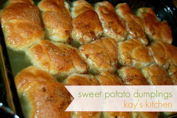 Kay S Kitchen Sweet Potato Dumplings