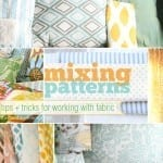 mixing patterns : tips + tricks for fabric