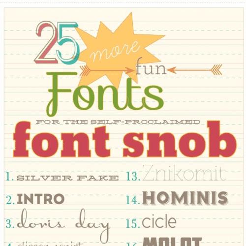 font snob club : 25 more fun fonts {july 2012}