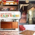 looks we crave: killer kilims