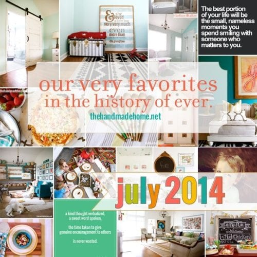 our very favorites in the history of ever {july 2014}