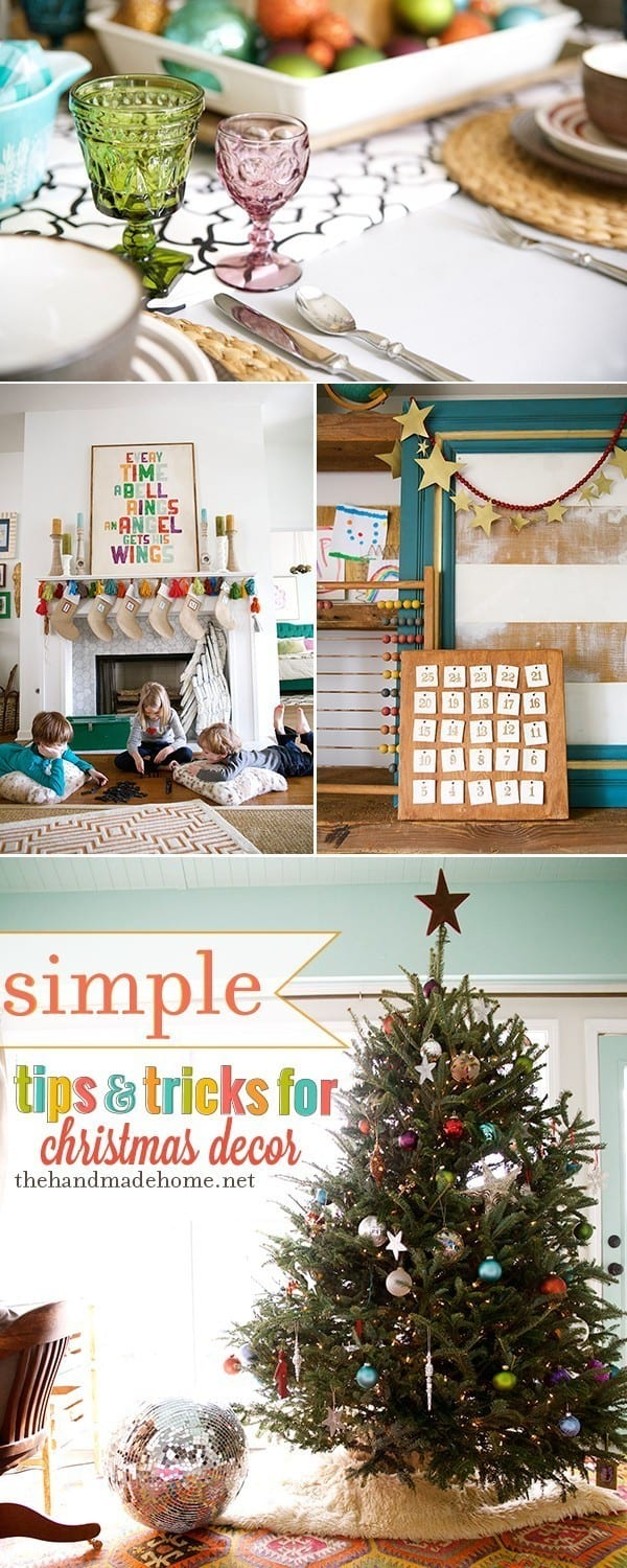 Tips Tricks For Easy Christmas Decor The Handmade Home