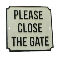 please_close_the_gate_iron_sign
