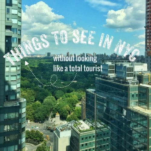 things to see in new york city {without looking like a total tourist}