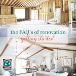 faq's of renovation: getting started